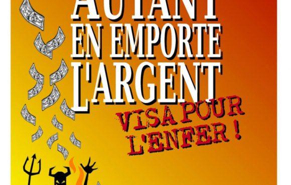 Pièce de théâtre: «Autant en emport l'argent» Visa pour l'enfer