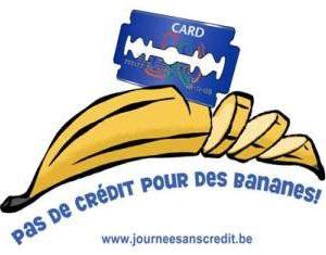 Pas de crédits pour des bananes !