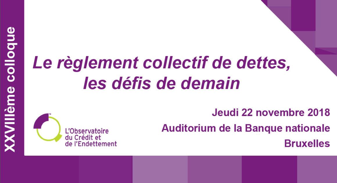 Colloque de l'Observatoire du Crédit et de l'Endettement : « Le règlement collectif de dettes, les défis de demain »